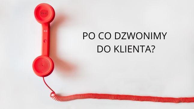 jaki jest cel telefonów do klienta