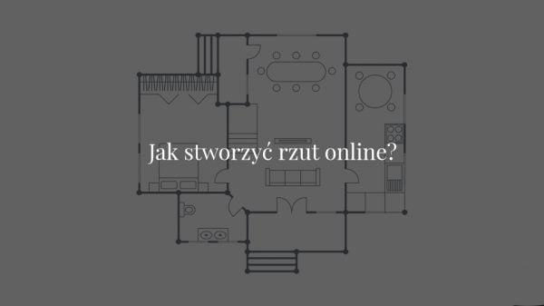 Jak stworzyć rzut mieszkania online?